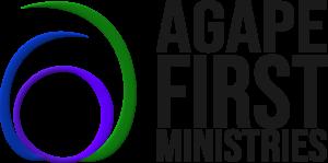 Agape First Ministries